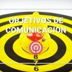 Ejemplos de Objetivos para un Plan de Comunicación
