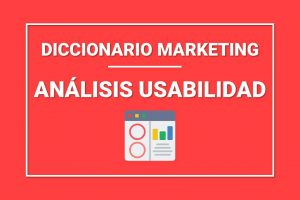 que-es-analisis-de-usabilidad-marketing-digital