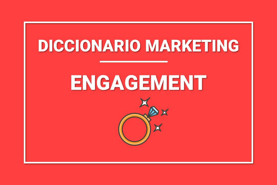 que-es-engagement-marketing-digital