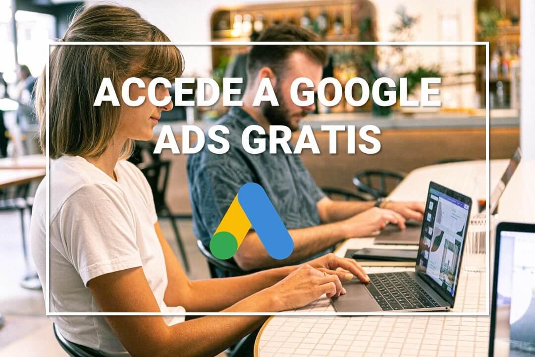 acceder-google-ads-sin-crear-campaña-gratis-2020